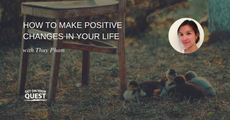 How to Make Positive Changes
